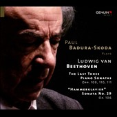 Beethoven: The Last Three Piano Sonatas & 'Hammerklavier' Sonata / Paul Badura-Skoda, piano