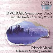 Dvorak: Symphony no 5, Golden Spinning Wheel / Zdenek Macal, Milwaukee SO