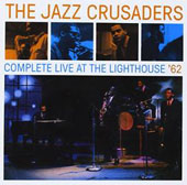 The Jazz Crusaders: Live at the Lighthouse '66