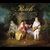 J.S. Bach: The Six French Suites; Chromatic Fantsia & Fugue; Fantasia & Fugue in A minor / Sergey Sergey Schepkin, piano