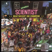 Scientist: Heavyweight Dub Champion [Slipcase]