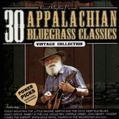 Various Artists: 30 Appalachian Bluegrass Classics Power Pick [5/26]