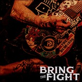 Bring the Fight: Bring the Fight