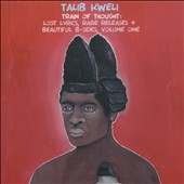 Talib Kweli: Train of Thought: Lost Lyrics, Rare Releases & Beautiful B-Sides, Vol. 1