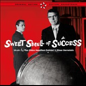 Chico Hamilton/Elmer Bernstein (Composer/Conductor): Sweet Smell of Success: Jazz Themes from the Movie Sound Track