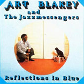 Art Blakey: Reflections in Blue [Limited Edition]