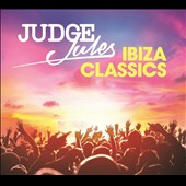Various Artists: Judge Jules Ibiza Classics [Digipak]