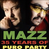 Mazz: 35 Years of Puro Party