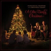 Natalie MacMaster/Donnell Leahy: A Celtic Family Christmas [Slipcase]