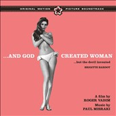 Paul Misraki: And God Created Woman... But the Devil Invented B.B. [Original Motion Picture Soundtrack]