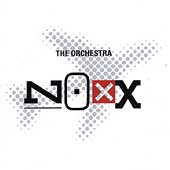 The Orchestra: Noxx