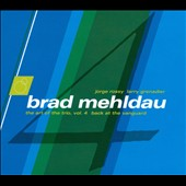 Brad Mehldau: The Art of the Trio, Vol. 4: Back at the Vanguard