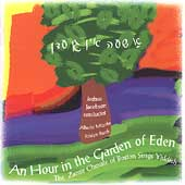 An Hour in the Garden of Eden / Jacobson, Zamir Chorale
