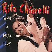Rita Chiarelli: What a Night - Live!
