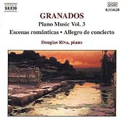 Granados: Piano Music Vol 3 / Douglas Riva