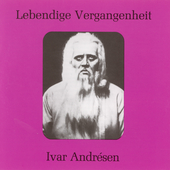Lebendige Vergangenheit - Ivar Andr&eacute;sen