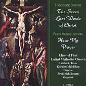 Dubois: The Seven Last Words of Christ;  Mendelssohn