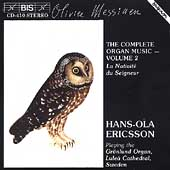 Messiaen: Complete Organ Works Vol 2 / Hans-Ola Ericsson