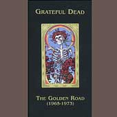 Grateful Dead: The Golden Road (1965-1973) [Box]