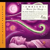 Jeffrey D. Thompson: Ambient Music for Sleep