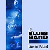 The Blues Band: Live In Poland