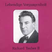Lebendige Vergangenheit - Richard Tauber Vol 2