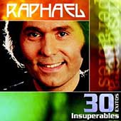 Raphael (Spain): 30 Exitos Insuperables