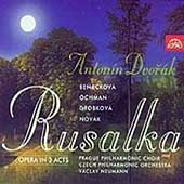 Dvor&#225;k: Rusalka / Neumann, Novak, Benackova, Ochman, et al