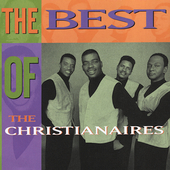 The Christianaires: Best of the Christianaires