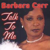 Barbara Carr: Talk to Me