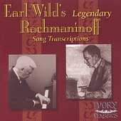 Earl Wild's Legendary Rachmaninoff Song Transcriptions