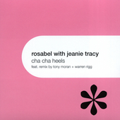 Jeanie Tracy/Rosabel: Cha Cha Heels [Single]