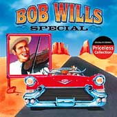 Bob Wills/Bob Wills and His Texas Playboys: Bob Wills Special