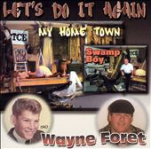 Wayne Foret: Let's Do It Again