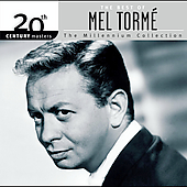 Mel Tormé: 20th Century Masters - The Millennium Collection: The Best of Mel Tormé