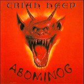 Uriah Heep: Abominog [Sanctuary Bonus Tracks]