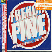 Various Artists: French Fine: TV Hits & French Pop Music