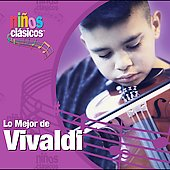 Ni&ntilde;os Cl&aacute;sicos - Lo mejor de Vivaldi