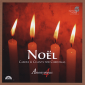 No&euml;l - Carols & Chants for Christmas / Anonymous 4