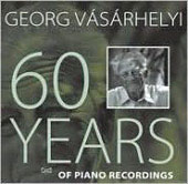 60 Years of Piano Recordings / Georg Vásárhelyi, et al