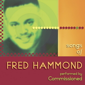 Commissioned: Songs of Fred Hammond