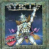 Y&T: In Rock We Trust