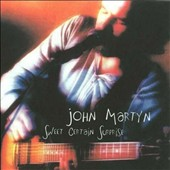 John Martyn: Sweet Certain Surprise