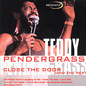 Teddy Pendergrass: Close The Door (And The Rest)