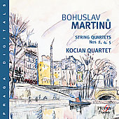 Martinu: String Quartets no 2, 4 & 5 / Kocian Quartet
