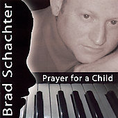 Brad Schachter: Prayer for a Child