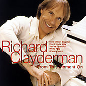 Richard Clayderman: From This Moment On