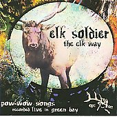 Elk Soldier: The Elk Way [Slimline]