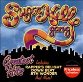 The Sugarhill Gang: Greatest Hits [Collectables]
