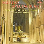 Minster Spectacular! - Widor, et al / Scott Whiteley